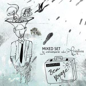 DJ SET ¨BON VOYAGE¨ SESSION BY ANDYKLASS 009-2010