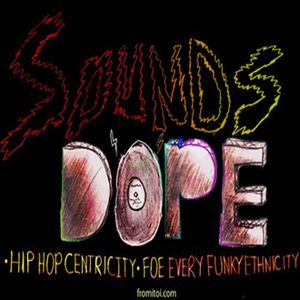 """Sounds Dope"" Ep. 3 (Originally Aired November 2, 2012)"