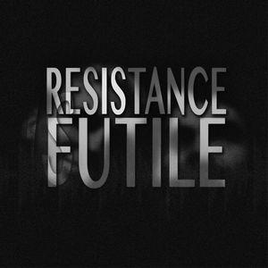 Resistance Is Futile - 014 Joanna Jago