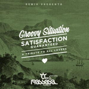 Semik pres. Groovy Situation (Satisfaction Guaranteed Pt. 7)