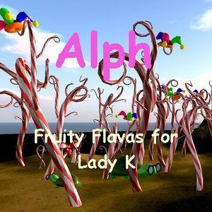 Friuty Flavas for Lady K