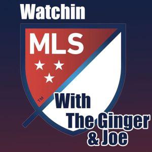 Watchin MLS - Episode 30