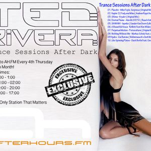Ted Rivera - Trance Sessions After Dark 016 AH.FM Broadcast Oct 2012
