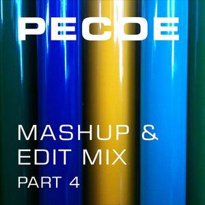 Pecoe - Mashup & Edit Mix Part 4