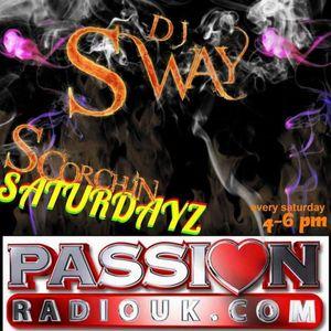 DJ $WAY XxX-Scorchin' Saturdayz xXx Passionradiouk  (August 22nd part 1)