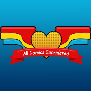 All Comics Considered Episode 70: What if....?!