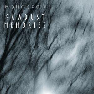 Sawdust Memories