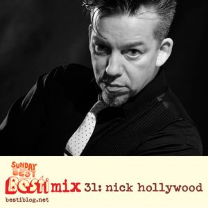 Bestimix 31: Nick Hollywood