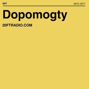 Dopomogty @ 20ft Radio - 9/01/2017