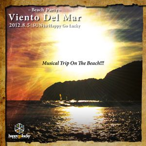 Viento Del Mar 2012 (Souvenir Mix)@HAPPY GO LUCKY