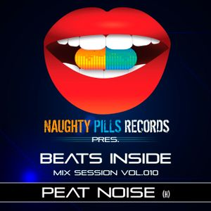 Peat Noise - BEATS INSIDE Mix Session vol.010 [Naughty Pills Records]