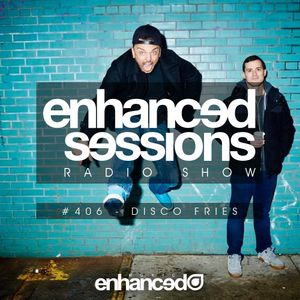 Enhanced Sessions 406 with Disco Fries