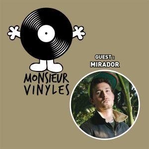 L'Apero de Monsieur Vinyles (22/03/2016) - Guest : MIRADOR