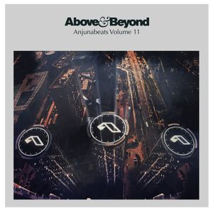 """Anjunabeats Volume 11 (Mixed By Above & Beyond) CD2 """"Preview"""" by I ♥ Trance House music"""