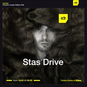 Stas Drive @ ADE 2016 AfterHours