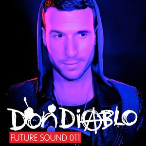 Future Sound 011 :: Don Diablo