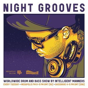 Intelligent Manners - Night Grooves #169