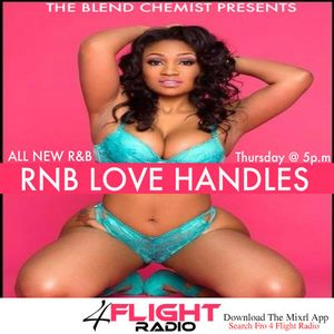 RnB Love Handles Show On 4 Flight Radio (All New RNB)