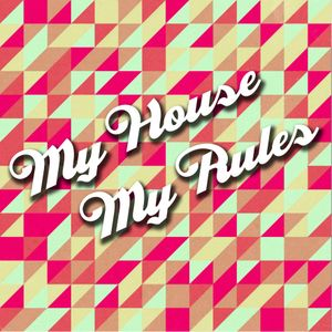 Ignacio Robles - My House, My Rules