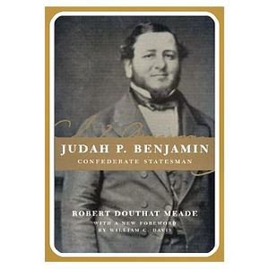 Learning about Our Ancestor, Part 10: Judah Philip Benjamin's Colorful Past