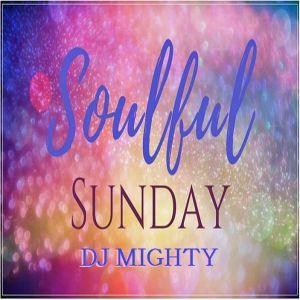 DJ Mighty - Soulful Sunday