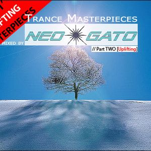 NEOGATO - Trance Masterpieces // Part Two [Uplifting]