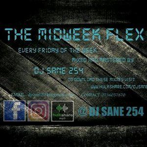 DJ Sane 254 - The Midweek Flex (Set 13)