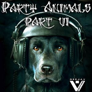 Party Animals Part.6 (Mixed by VENTRIS)