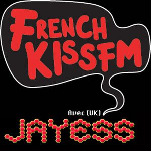 Jayess: French KISS   FM guestMIx