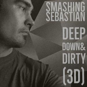 Deep Down & Dirty 3D Radio guest mix Sebastian Hubner