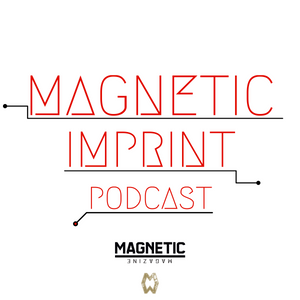 Magnetic Imprint Podcast: No. 19 Music