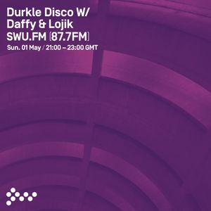 SWU FM - Durkle Disco w/ Lojik & Daffy + Koast, Slowie & Dash Villz - May 01
