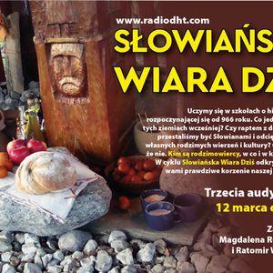Słowiańska Wiara Dziś (odcinek 3)