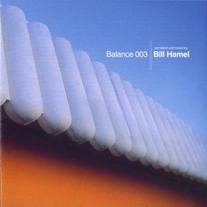 Balance 003 Mixed By Bill Hamel (Disc 2) 2002