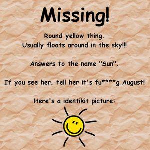 Missing the Sun - Summer 2012