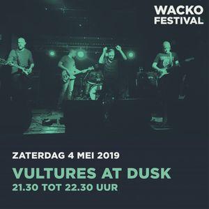 Wacko 2019 : Vultures at Dusk