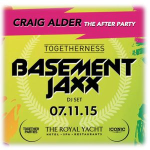 CRAIG ALDER - TOGETHERNESS - BASEMENT JAXX AFTER PARTY MIX - NOV 2015