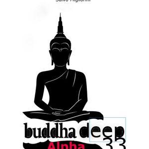 Buddha Deep Alpha 33