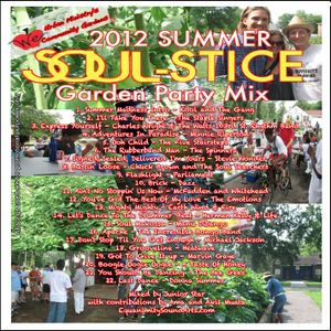 Summer SOULstice 2012 - WE Community Gardens Mix