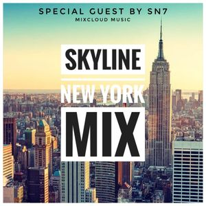 SKYLINE NEW YORK MIX SPECIAL GUEST By SN7