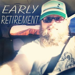 #EarlyRetirement 009 Back in your ear holes | lifstyle - podcast - art | Ray Taylor