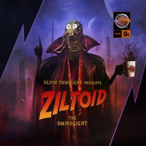 "Devin Townsend's ""Ziltoid The Omniscient"""