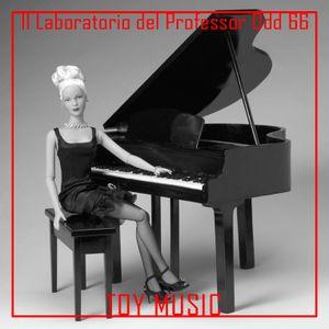 Il Laboratorio del Professor Odd 66 - Toy Music