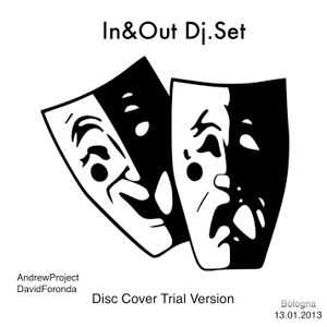 In&Out Dj.Set By DAVID FORONDA - Edit 01