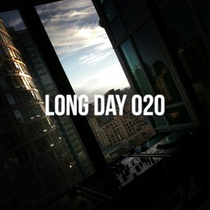 Long Day 020