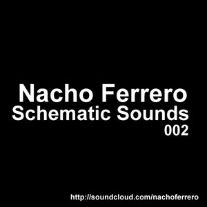 Nacho Ferrero -Schematic Sounds 002
