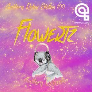 Auditory Relax Station #109: Flowertz