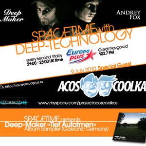 Spacetime V.7 Mixed By Deep-Maker & Andrey Fox