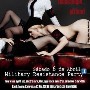Military Resistance Party (live set blackangel, vs. p01sed 12 - 3 AM) 6.04.13