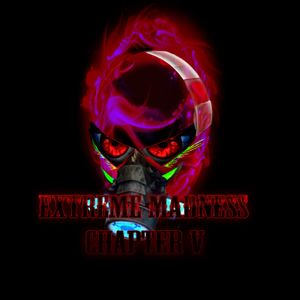 Extreme Madness Chapter V (2016) (Mixed By DJ Darken)